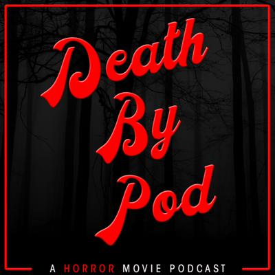 Mwahaha! Join Matt Hudson and Elizabeth Howlett for their regular podcast about horror movies and nothing BUT horror movies. We dive into one movie per episode, chat about it, have some fun, play a horror-themed game and add some psychoanalysis too. Cover your eyes and lend us your ears.  Send messages, gags, game ideas or love to deathbypod@gmail.com