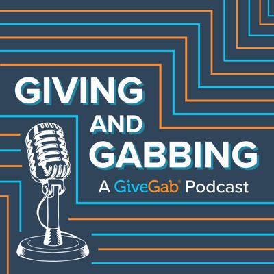 Giving and Gabbing is GiveGab's new podcast where Jackie and Karin discuss fundraising concepts in a less structured, more conversational format. They will cover topics such as donor engagement, community involvement, nonprofit storytelling, and donor stewardship.