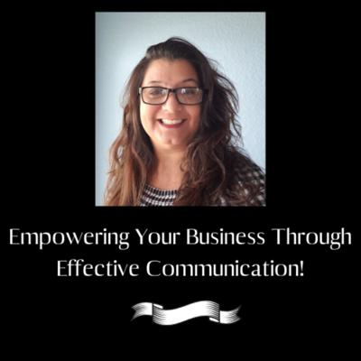 Empowering Your Business Through Effective Communication