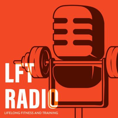 LFT Radio is about building lifelong fitness and training habits not only to help you succeed now but to help you be successful for the long haul. Hoping to not only bring useful contend but also some great entertainment with my unfiltered shenanigans than many of you have come to love.... and some of you have come to hate. I'm just here to speak my mind as I always do.  Coming from your host William Kempnich having 8 years of fitness experience, a 4 year degree in exercise science, and many more years of experience in getting into all kinds of shenanigans.