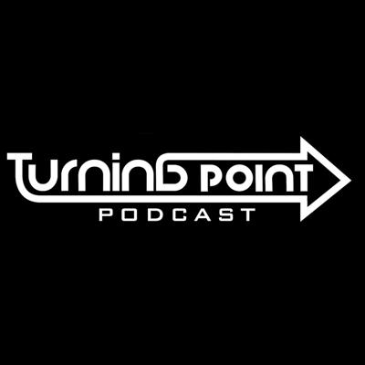 Turning Point Podcast
