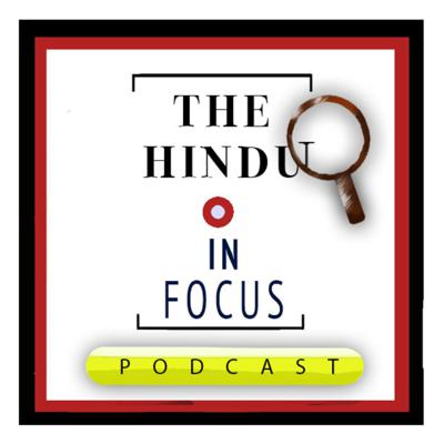 A podcast from The Hindu that delves deep into current developments with subject experts, and brings in context, history, perspective and analysis.