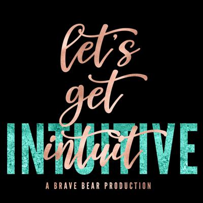 Let's Get Intuit(ive) takes us on a transformational adventure as this soulful and comical duo helps us explore our inner wisdom, make meaningful connections, and navigate the roller coaster life and work led by emerging intuitives.