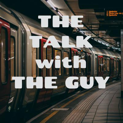 THE TALK with THE GUY