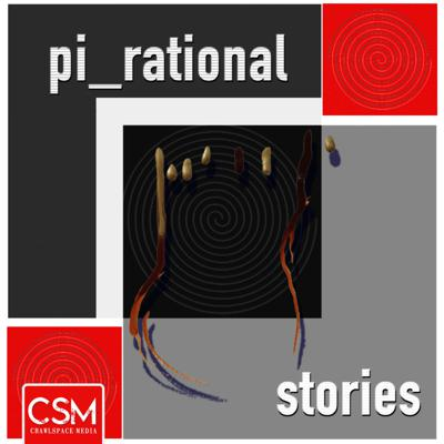 There is a space between reality and fantasy. Between light and dark. Between rational and irrational. In this space, there are stories. Anthology style stories, released episodically. Narrated by the finest voices in the business. Written in a dark corner of the universe.  Support this podcast: https://anchor.fm/pirational/support
