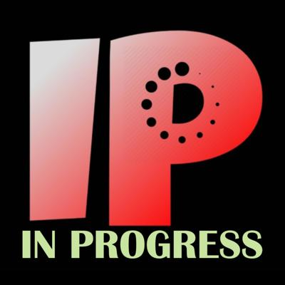 In Progress Podcast