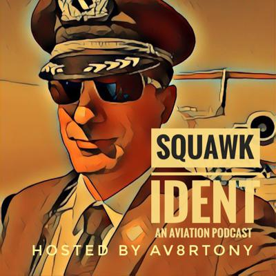 "Squawk Ident is an aviation podcast dedicated to the journey and the challenges surrounding the life and career of Av8rTony, his co-hosts, and his guests. Together we explore the pathways to an aviation profession, the realities of what a professional aviator can expect in todays market, and we share many stories along the way.  I'm your host, Av8rTony, an airline pilot currently flying for a ""Legacy Airline"" with close to 20 years on the flight line.    Join us on this amazing quest among the clouds. Support this podcast: https://anchor.fm/SquawkIdent/support"