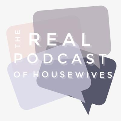 Real Podcast of Housewives