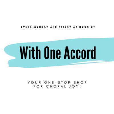 Every Monday and Friday at noon CT, the Houston Chamber Choir presents the With One Accord podcast, your one-stop shop for choral joy!  Join us for Music Mondays with Artistic Director Robert Simpson as he presents favorite moments from past performances, get a glimpse into the personalities of the Houston Chamber Choir on Behind the Music with St.John Flynn, and take a look at the choral world's rising stars on our Education Spotlight with Operations Manager April Harris.   Visit us at: houstonchamberchoir.org