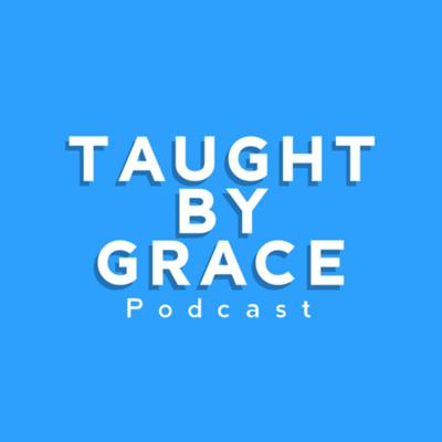Taught by Grace is a podcast dedicated to the proclamation of God's Word. God has given us His word to show us how to live and His grace so that we can pursue Christlikeness despite the conditions of the world around us.