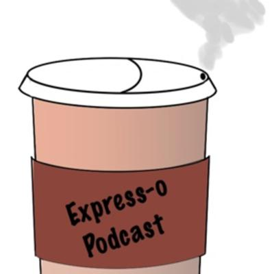 Express-o Podcast