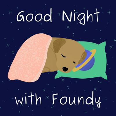 Good Night with Foundy