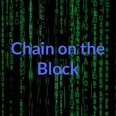 Chain on the Block