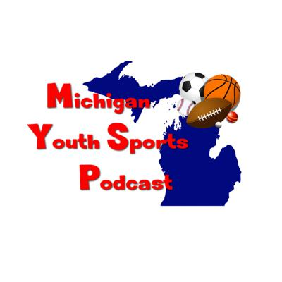 Michigan Youth Sports Podcast