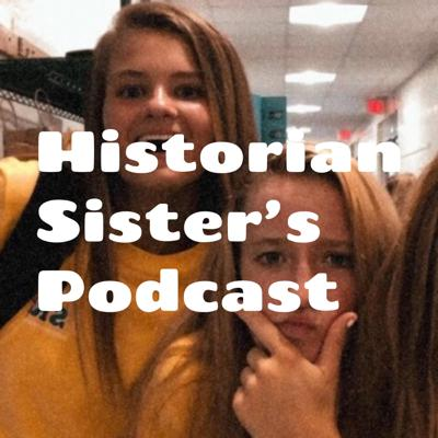 Historian Sister's Podcast