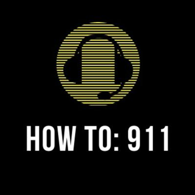 How To: 911
