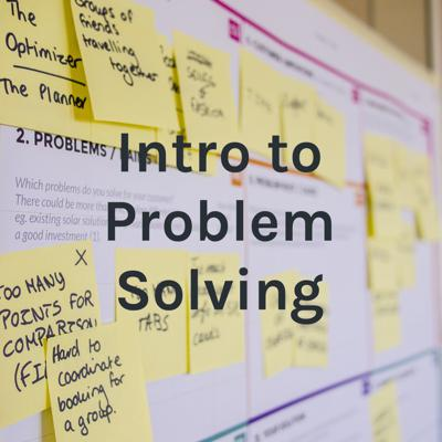 Intro to Problem Solving