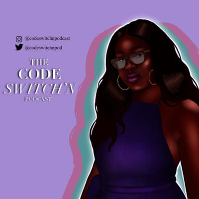 Code Switch'n Podcast