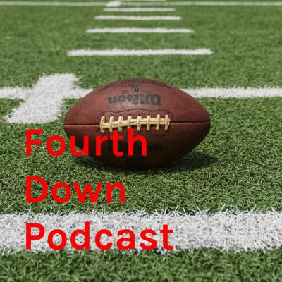 Fourth Down Podcast