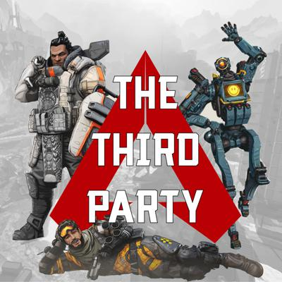 Welcome to The Third Party Podcast your #1 source for commentary and comedic analysis of the game Apex legends. Your hosts Henry and Shay will be here on a weekly basis along with emergency and mailbag podcasts to share news, tips, and tricks on Respawns Apex Legends.   Come explore this Titanfall universe battle royale with us. We thrive on community interaction and want to hear your thoughts, feelings, and opinions on the game Apex Legends.
