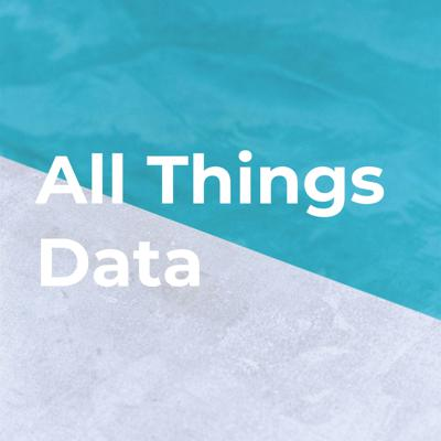 All Things Data