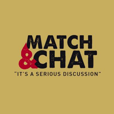 Match and Chat Podcast