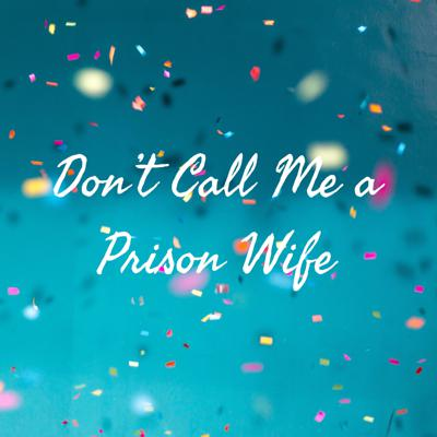 New episodes every Wednesday!   Don't Call Me A Prison Wife is a podcast where we challenge the perspectives and stereotypes of life in prison and those who support them. Not only will we give you tools & resources to help you survive the journey of supporting an incarcerated love one, but also for surviving this journey called life. Audience will be left feeling uplifted, inspired and a little more knowledgeable, in 15 mins or less. A Vision Beyond Boundaries, is what we aim to create.  Support this podcast: https://anchor.fm/vbborg/support