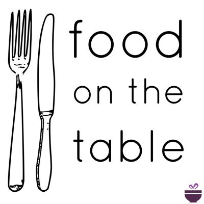 Food on the Table