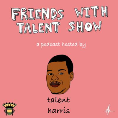 Friends with Talent Show