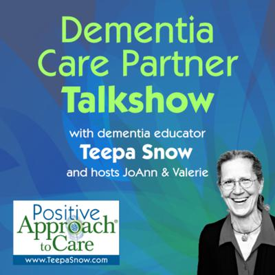 This is the Dementia Care Partner Talk Show, a podcast to help you navigate the senior care maze. Learn and laugh with us as we discuss creative solutions and ideas to common and uncommon dementia care challenges, and how to make sense of the senior care industry and options even if you're not a professional.   Are you caring for a person living with dementia? We would love to hear from you! Send us a note at info@teepasnow.com and tell us what you'd like for us to discuss! You can also visit our website at www.teepasnow.com.