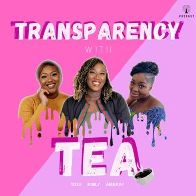 TransparencyWithTea