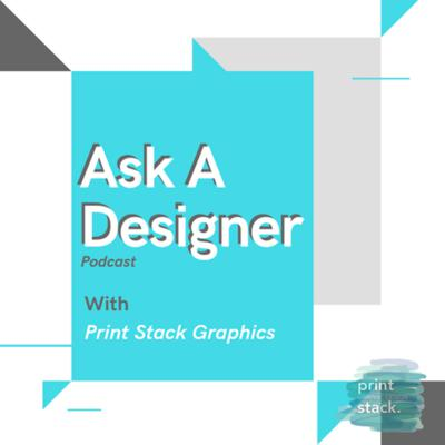 Welcome to the Ask A Designer podcast with Print Stack Graphics! Throughout this podcast, we will be talking to you about graphic design news, as well as tips, tricks, and ideas about graphic design! Also, we may be interviewing other graphic designers locally or national/worldwide! Please check out our Print Stack Graphics website at:  www.printstackgraphics.com. Thank you and enjoy Ask A Designer!
