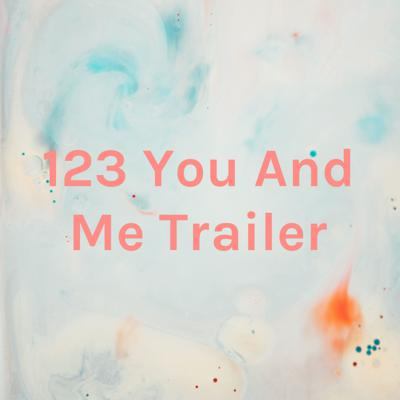123 You And Me