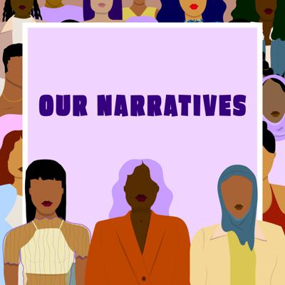 Our Narratives