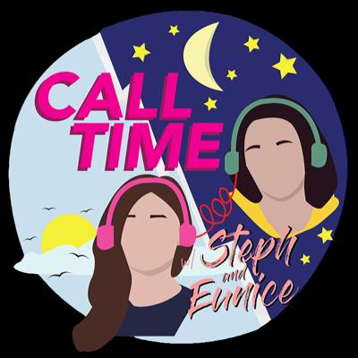 Call Time with Steph and Eunice
