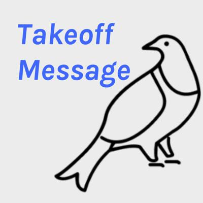 Takeoff Message