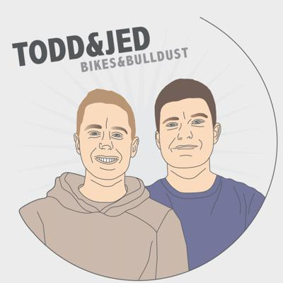 Todd and Jed