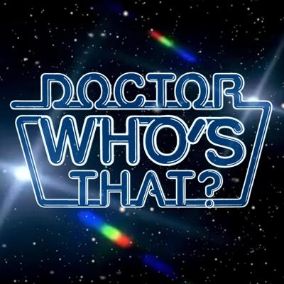 Doctor Who's That?