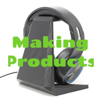 Making Products