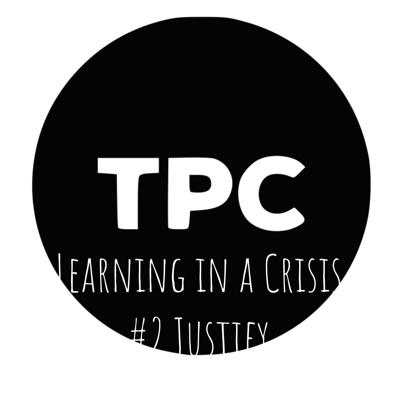 Learning in a Crisis #2 Justify