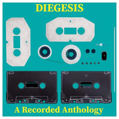 Diegesis: A Recorded Anthology