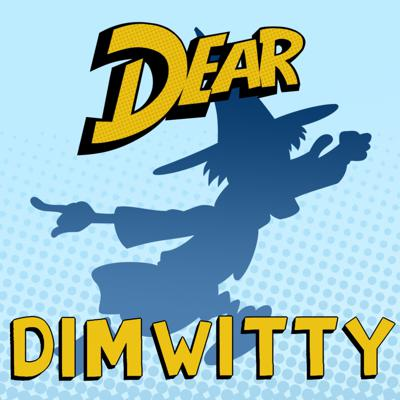 Dear Dimwitty: A Ducktales Podcast