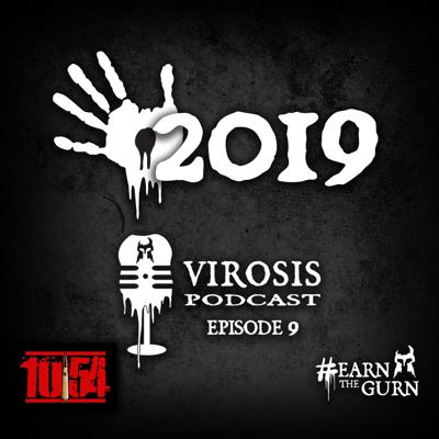Cover art for Episode 9 - The Rise of Virosis