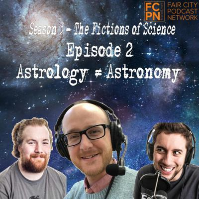 Cover art for Season 3 Episode 2 - Astrology Does NOT Equal Astronomy