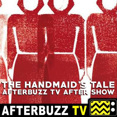 Cover art for The Handmaid's Tale S:1 | Episodes 4 & 5 | AfterBuzz TV AfterShow