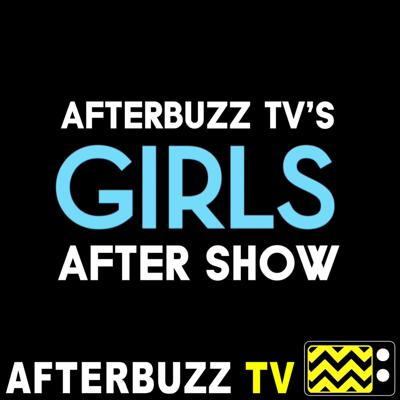 Cover art for Girls S:6 | What Will We Do This Time About Adam? E:8 | AfterBuzz TV AfterShow