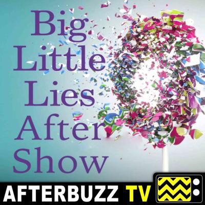 Cover art for Big Little Lies S:1 | Living The Dream E:3 | AfterBuzz TV AfterShow