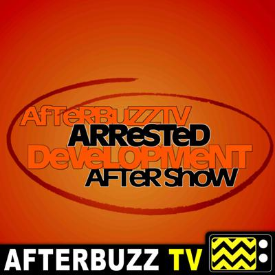 Cover art for Arrested Development S:4 | Off The Hook E:14 | AfterBuzz TV AfterShow