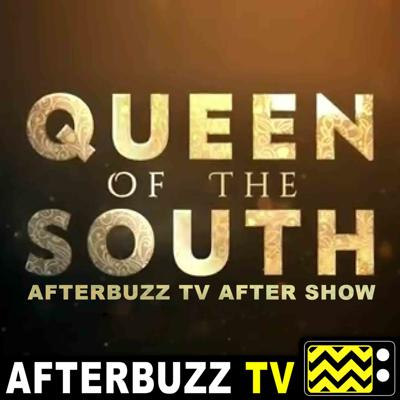 Cover art for Queen of the South S:3 | El Mundo E:13 | AfterBuzz TV AfterShow