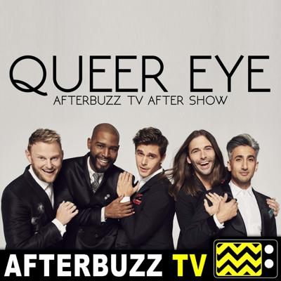 Cover art for Queer Eye S:1   Saving Sasquatch E:2   AfterBuzz TV AfterShow